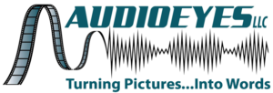 "Audio Eyes LLC Logo - graphic of film transforming into brain waves with the text ""Turning pictures... into words"""